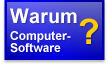 Warum Computer-Software?